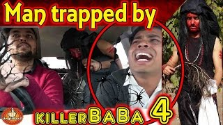 Man Trapped by Killer Tantrik Baba in Car Part4 Pranks in India 2017 Unglibaaz