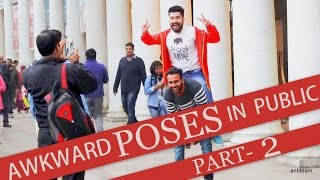 Awkward Poses In Public 2 Prank In India 2017