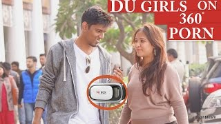 DU GIRLS Try 360 PORN For The First Time (18+ Crazy Reactions) | MUST WATCH