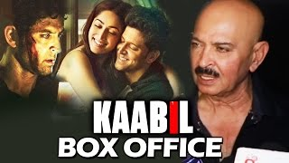 Rakesh Roshan On KAABIL Box Office Collection - Hrithik Roshan