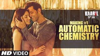 Kaabil Making 1 - Automatic Chemistry   Hrithik Roshan   Yami Gautam   #BollywoodBhijan