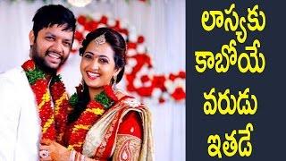 యాంకర్ లాస్య నిశ్చితార్థం ..! ఎవరో తెలుసా ...! : Anchor Laasya gets engaged with her SoulMate :