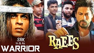 After RAEES, Shahrukh's NEXT FILM 'WARRIOR', FANS On Shahrukh's DEATH Scene In RAEES