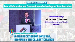 Presentation by : Mr. Andres D. Bautista, Chairman, Commission of Election Philippines