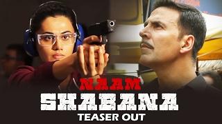 Naam Shabana TEASER Out | Taapsee Pannu, Akshay Kumar