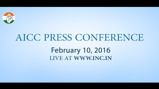 Live : AICC Press Conference on 10 Feb 2016