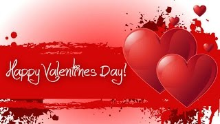 Happy Valentine's Day 2016 Romantice Beautiful Songs