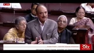 Ghulam Nabi Azad speech in Rajya Sabha