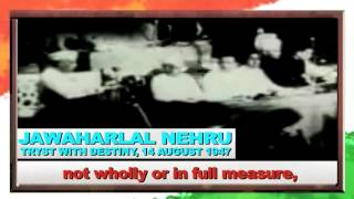 Tryst with Destiny : A historical speech by Jawaharlal Nehru, 14 Aug 1947