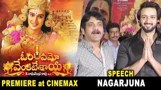 Hero Akkinenu Nagarjuna & Saurabh Raj Jain Speech @ Om Namo Venkatesaya Premiere at Cinemax