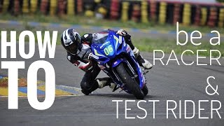 How to be a TEST RIDER ?
