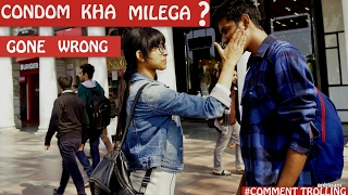 Condom Kaha Milega Pranks In India Comment Trolling 10