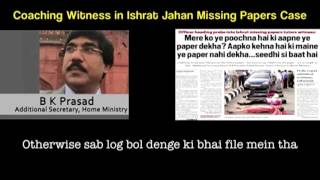 Coaching Witness In Ishrat Jahan Missing Papers Case