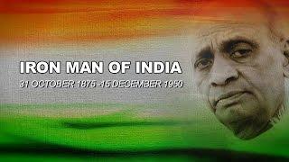 IRON MAN OF INDIA  I SARDAR VALLABHBHAI PATEL I