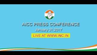 AICC Press Briefing by Ghulam N Azad and Mallikarjun Kharge at Congress HQ, January 31, 2017