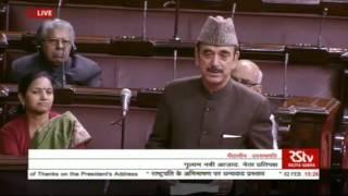 Sh  Ghulam Nabi Azad's Speech  Motion of Thanks on President's Address