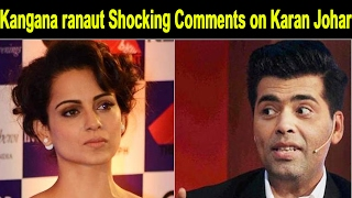 Koffee With Karan 5 || Kangana ranaut Shocking Comments on Karan Johar || Bollywood Bhijan