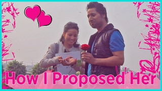 How I Proposed Her (a Romantic Tutorial) Latika & Sumit #FinallyTogehter @awSumit