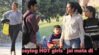 """Saying HOT Girls """"JAI MATA DI"""" Prank (Pranks In India)"""