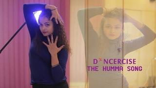 The Humma Song - OK Jaanu Dance Choreography Aditi Saxena Dancercise