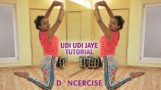 Udi Udi Jaye Raees Dance Tutorial Aditi Saxena Dancercise
