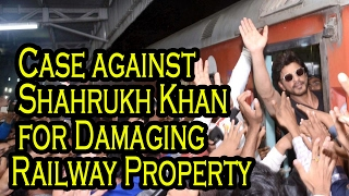 Case Against Shahrukh Khan For Rioting - Damaging Railway Property - RAEES - Bollywood Bhijan