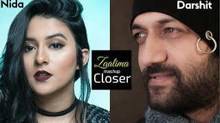 Zaalima - Raees The Chainsmokers - Closer Mashup by Darshit Nayak Ft.  Nida