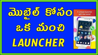 Best Android Launcher  You Should Try Right Now  || Telugu Tech Tuts