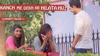 Mirror Me Dhek Ke Hilata Hu Pranks In India Comment Trolling 11