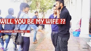 Will you be my wife Pranks in India Comment Trolling Hot Girl