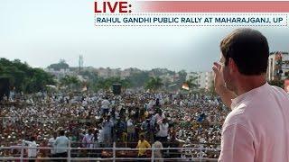 LIVE : Congress VP Rahul Gandhi addresses Public Rally in  Maharajganj, Uttar Pradesh, March 2, 2017