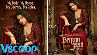 Poster Alert | Vidya Balan In Begum Jaan - My Body, My House, My Country, My Rules #Vscoop