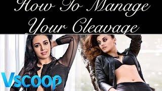 Women Special - Cleavage Tutorials By Swara Bhaskar & Taapsee Pannu #Vscoop