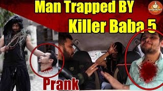 Man Trapped by Psycho Tantrik Baba 5 Pranks in India 2017 Unglibaaz