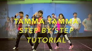 "Tamma Tamma Again STEP BY STEP TUTORIAL | DANCE FLOOR STUDIO| Badshah ""Badrinath Ki Dulhania"""