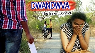 Dwandwa Kannada Short Film | Latest Kannada Short Movies - 2017 | A file my Vinay Koppa