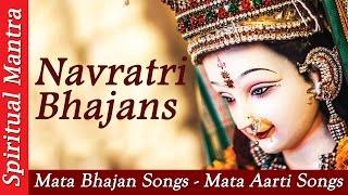 Top Navratri Bhajans - Mata Bhajan Songs - Mata Aarti Songs - Navratri Songs ( Full Song )