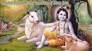 Top Krishna New Song - Achyutam Keshavam Krishna Damodaram - Krishna Bhajans - ( Full Song )