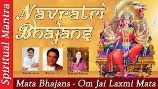 Top Navratri Bhajans - Mata Bhajans - Om Jai Laxmi Mata - Gayatri Mantra - Kaisi Yeh Der Lagai Hey