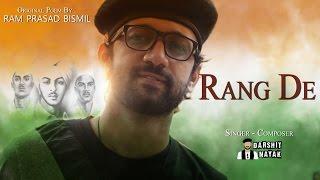 Rang De Tribute To Bhagat Singh Darshit Nayak Ram Prasad Bismil Poem