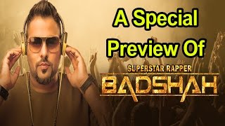 A Special Preview Of Rapstar Badshah's Song 2017 - Badshah - DJ Waley
