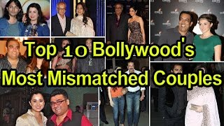 Top 10 Bollywood's odd real / Most mismatched couples || Top 10 Bollywood's most mismatched couples