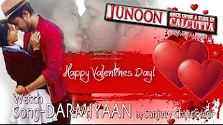 Darmiyaan - Super Hit Romantic Hit Song - JUNOON - Once Upon A Time HD 2017