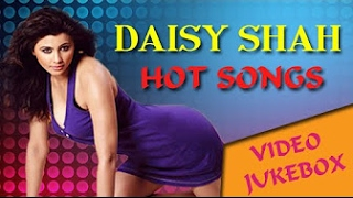 Daisy Shah Romantic Songs Collection Video Jukebox FULL HD