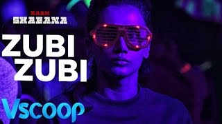 Taapsee Pannu's Recreated Version Of 'Zubi Zubi' From 'Naam Shabana' #Vscoop