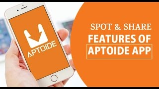 Aptoide Spot&Share | Now Share apps With Friends Without Internet