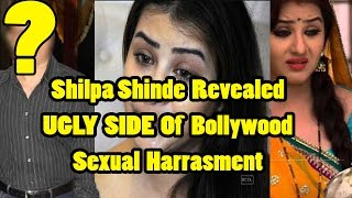 Shilpa Shinde Revealed UGLY SIDE Of Bollywood Sexual Harrasment Case Against Producer Sanjay Kohli