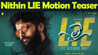 Nithin's LIE Movie First Look Motion Teaser : LIE Movie First Look : Lie Movie Teaser