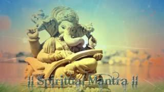 OM GAM GANPATAYE NAMO NAMAH - GANESH DHUN - GANESH MANTRA  ( Full Song )