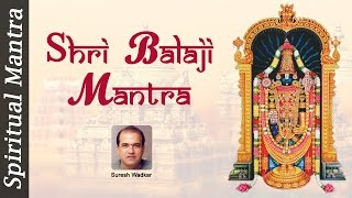 Shri Balaji Mantra - Om Namo Tirupati Balaji Namah - Lord Balaji Songs By Suresh Wadkar - Full Song